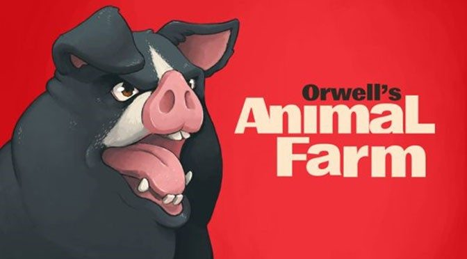 George Orwell's Animal Farm Coming to PC and Mobile