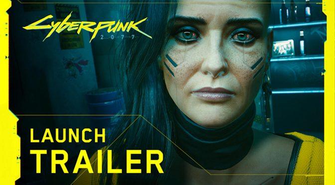 Cyberpunk 2077 Gets Launch Trailer
