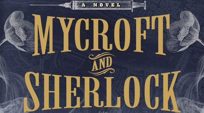 Mycroft Returns in Mycroft and Sherlock Book Two