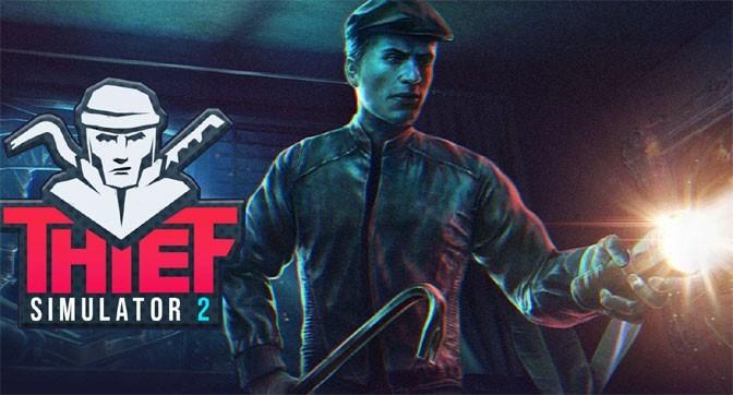 Thief Simulator 2 Game Unmasked